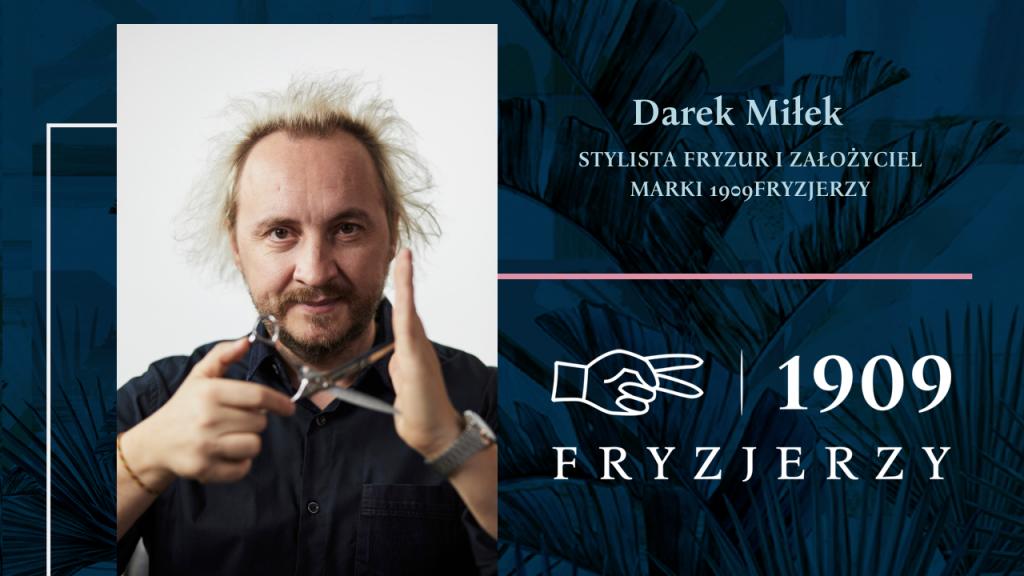 Darek Miłek - stylista fryzur fryzjer warszawa strzyżenie męskie